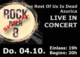 Rock nach 8 Special – The Rest of us is Dead – Azurica